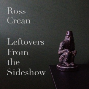 Leftovers From the Sideshow - Cover